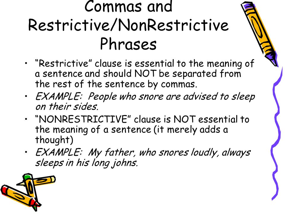 Commas and Restrictive/NonRestrictive Phrases