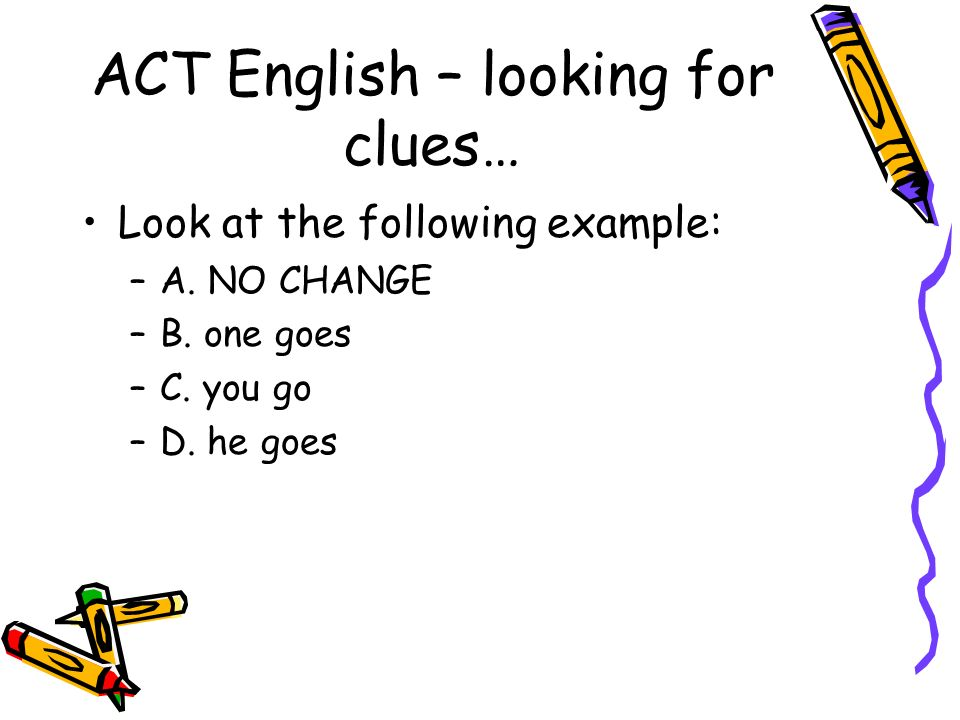 ACT English – looking for clues…