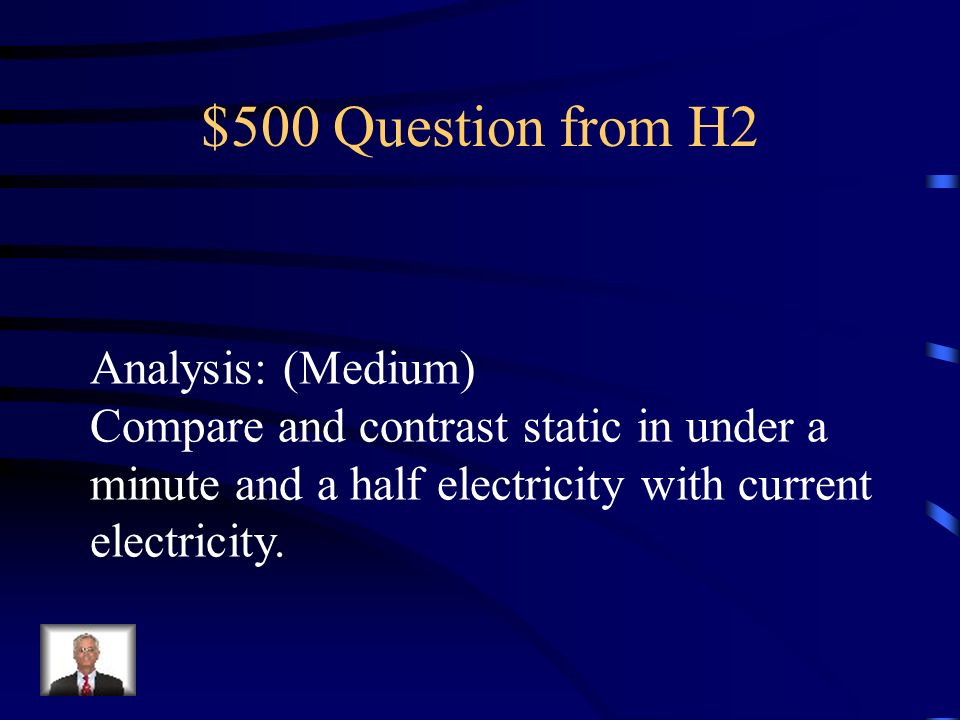 $500 Question from H2 Analysis: (Medium)