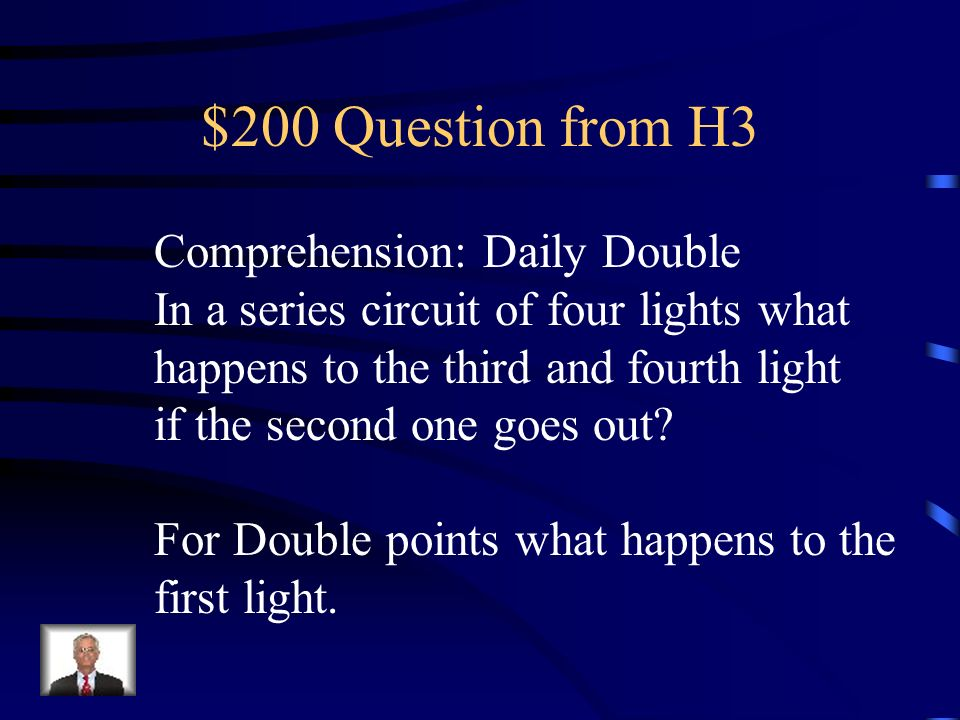 $200 Question from H3 Comprehension: Daily Double