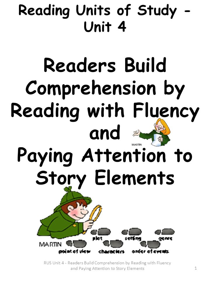 Reading with Fluency and Paying Attention to Story Elements