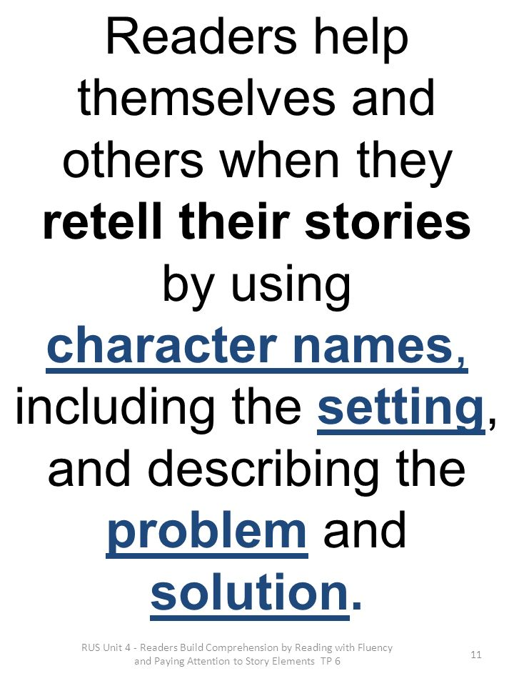 Readers help themselves and others when they retell their stories