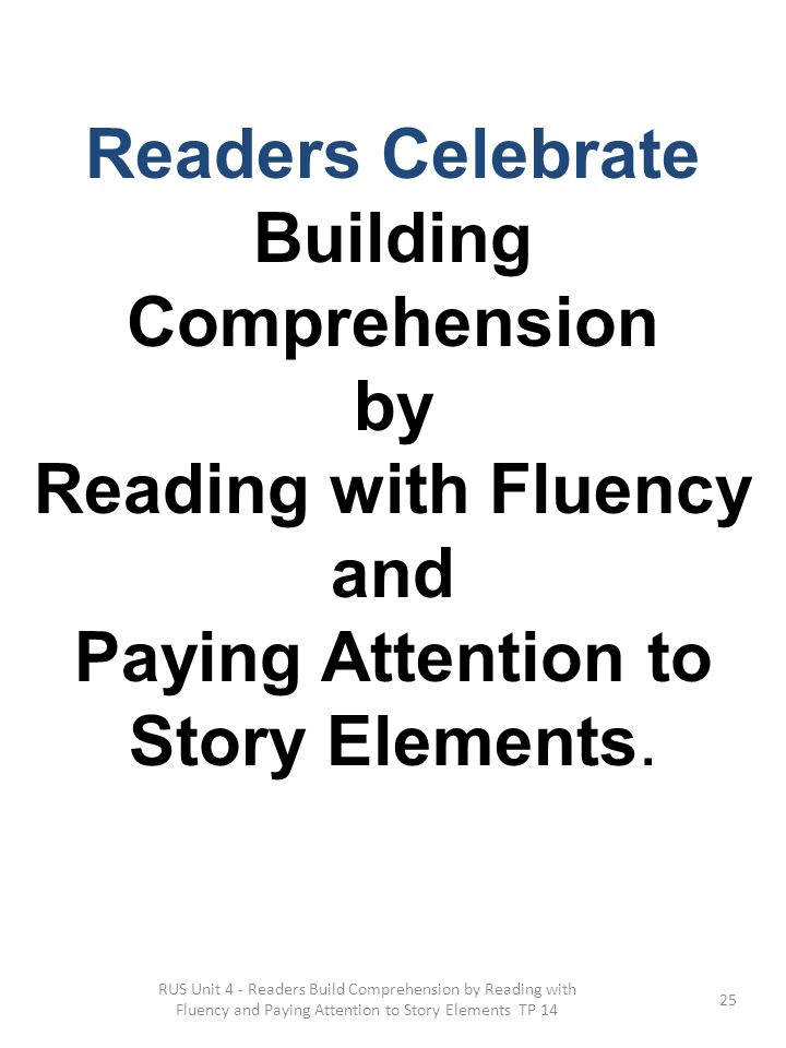 Readers Celebrate Building Comprehension Reading with Fluency and