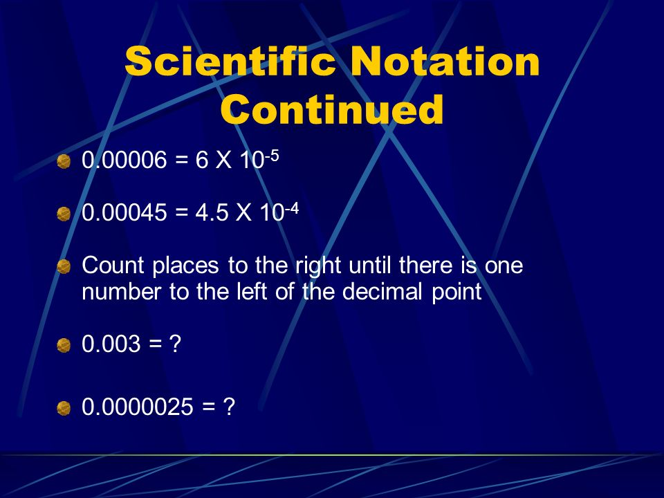 Scientific Notation Continued