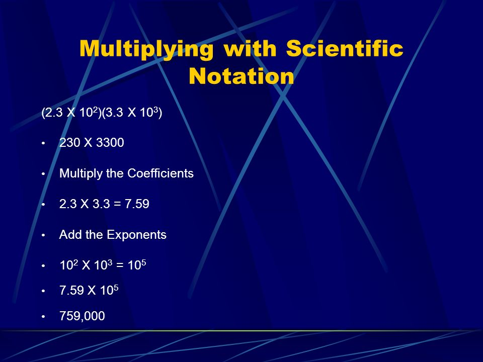 Multiplying with Scientific Notation