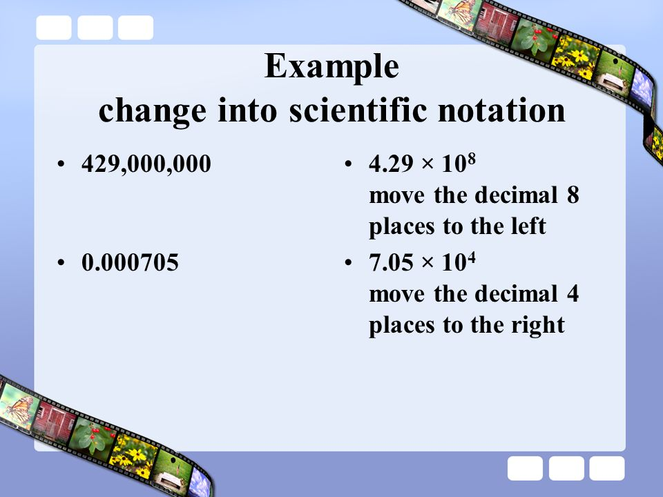 Example change into scientific notation