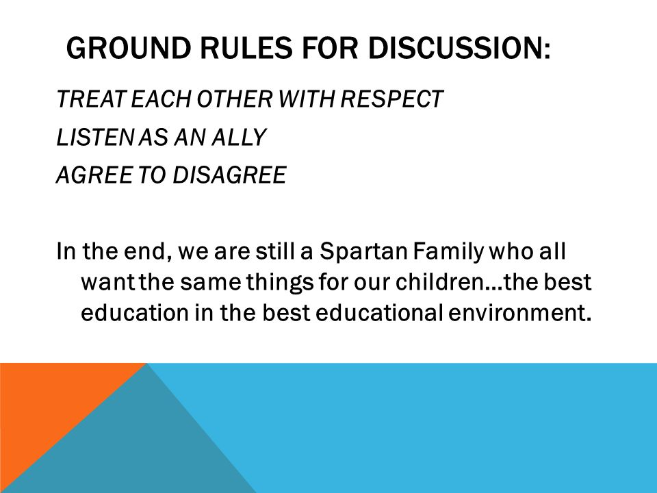 Ground Rules for Discussion: