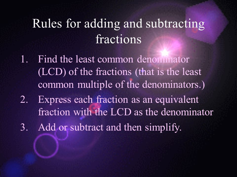 Rules for adding and subtracting fractions