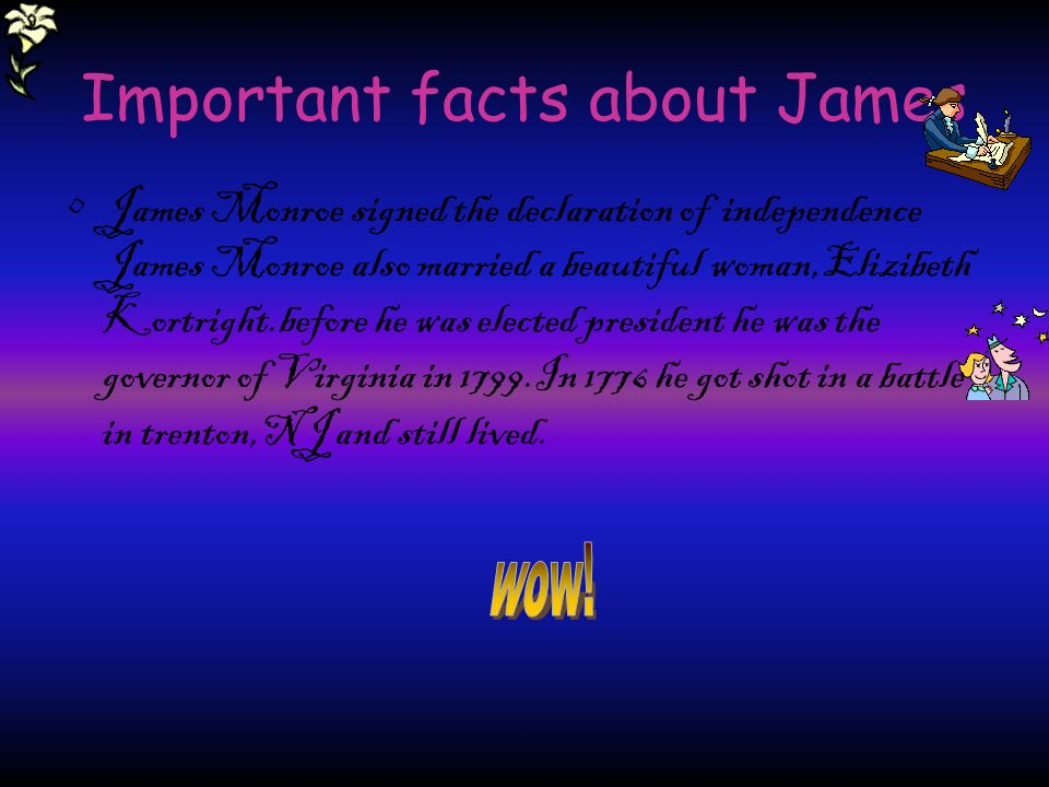 Important facts about James