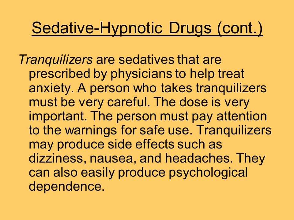 Sedative-Hypnotic Drugs (cont.)