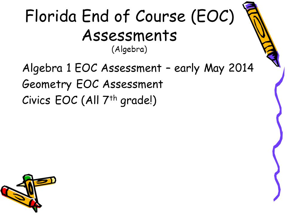 Florida End of Course (EOC) Assessments (Algebra)
