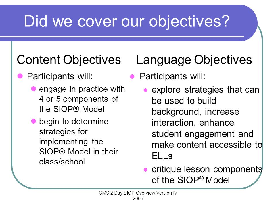 Did we cover our objectives