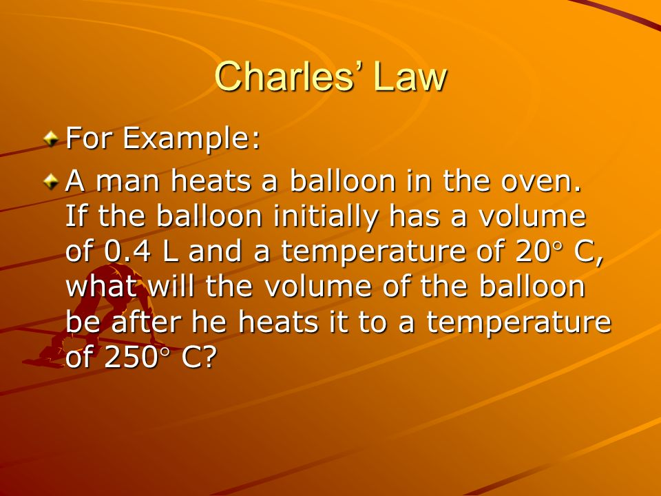 Charles' Law For Example: