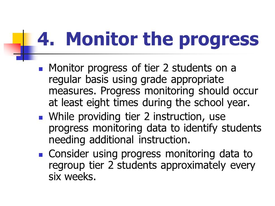4. Monitor the progress