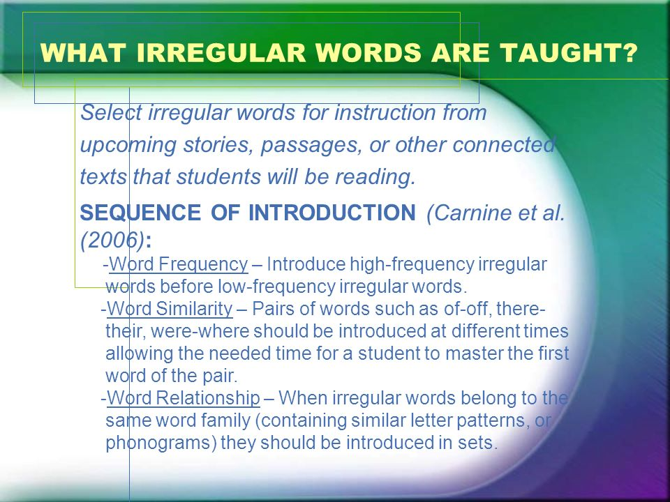 WHAT IRREGULAR WORDS ARE TAUGHT
