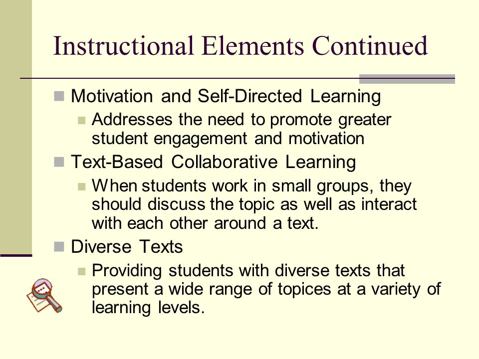 Instructional Elements Continued