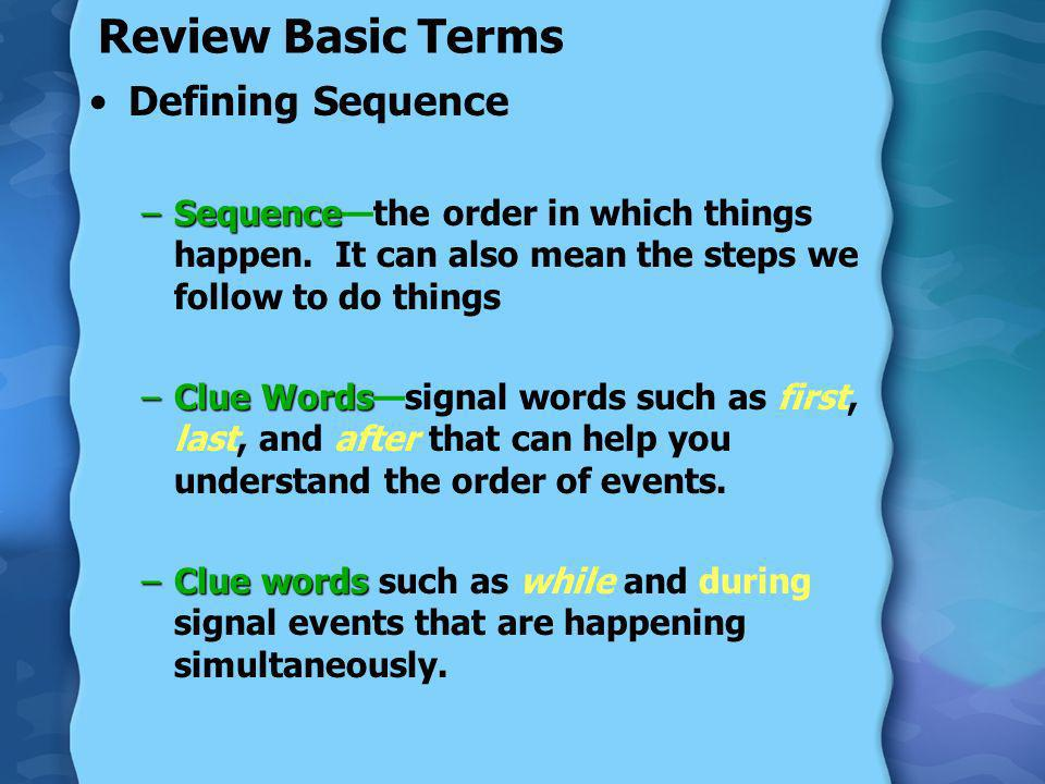 Review Basic Terms Defining Sequence