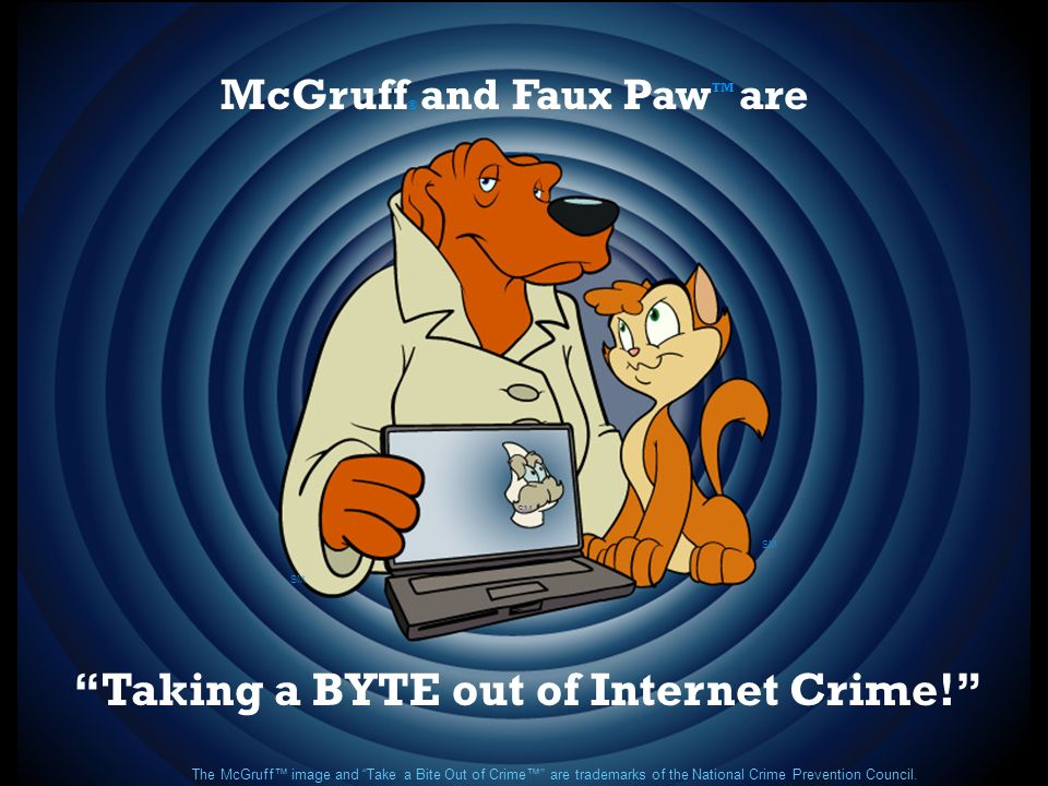 Taking a BYTE out of Internet Crime!