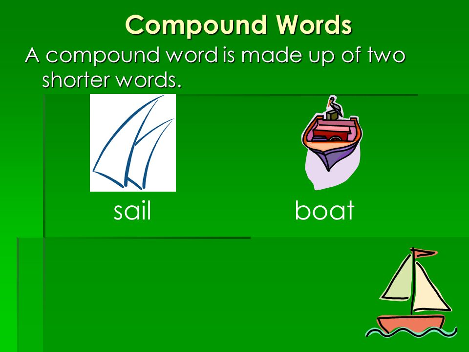 Compound Words sail boat