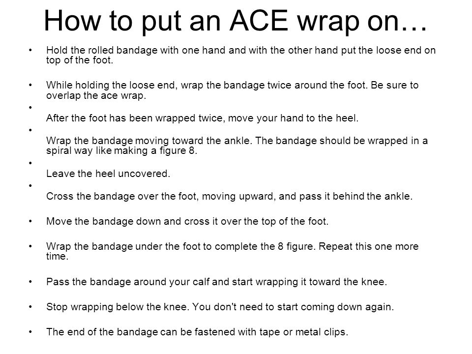 How to put an ACE wrap on…