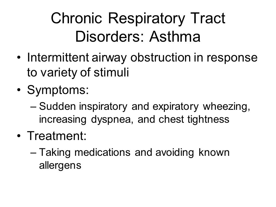 Chronic Respiratory Tract Disorders: Asthma