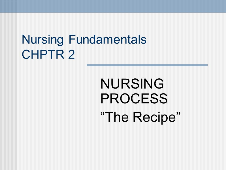 Nursing Fundamentals CHPTR 2
