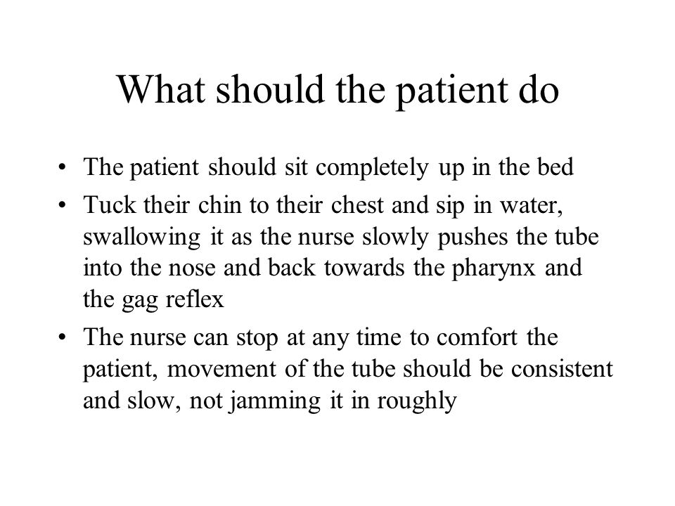 What should the patient do