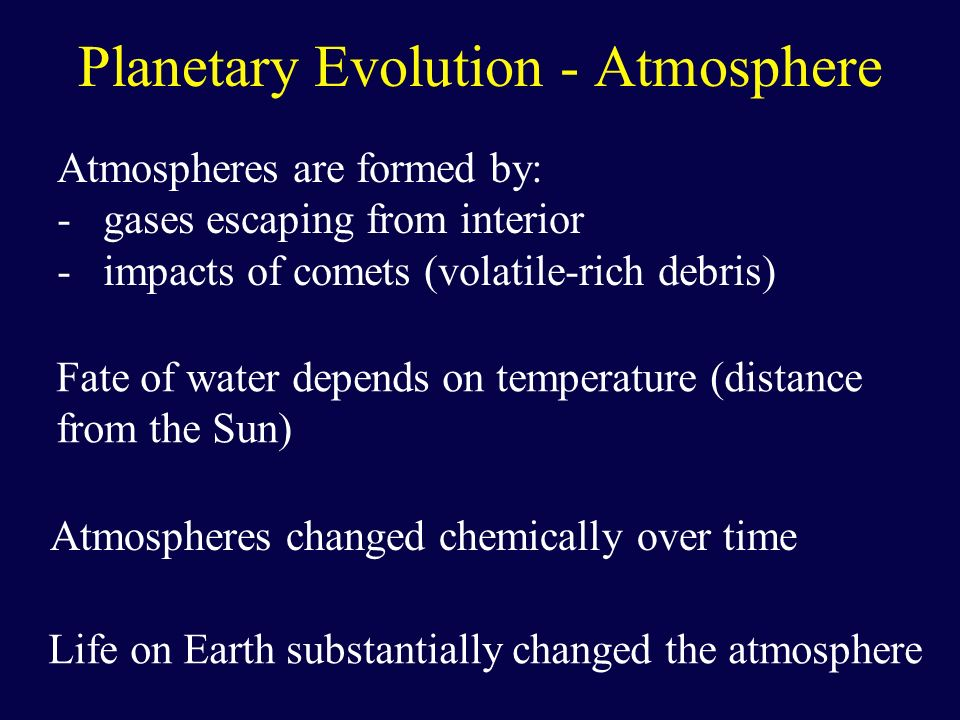 Planetary Evolution - Atmosphere
