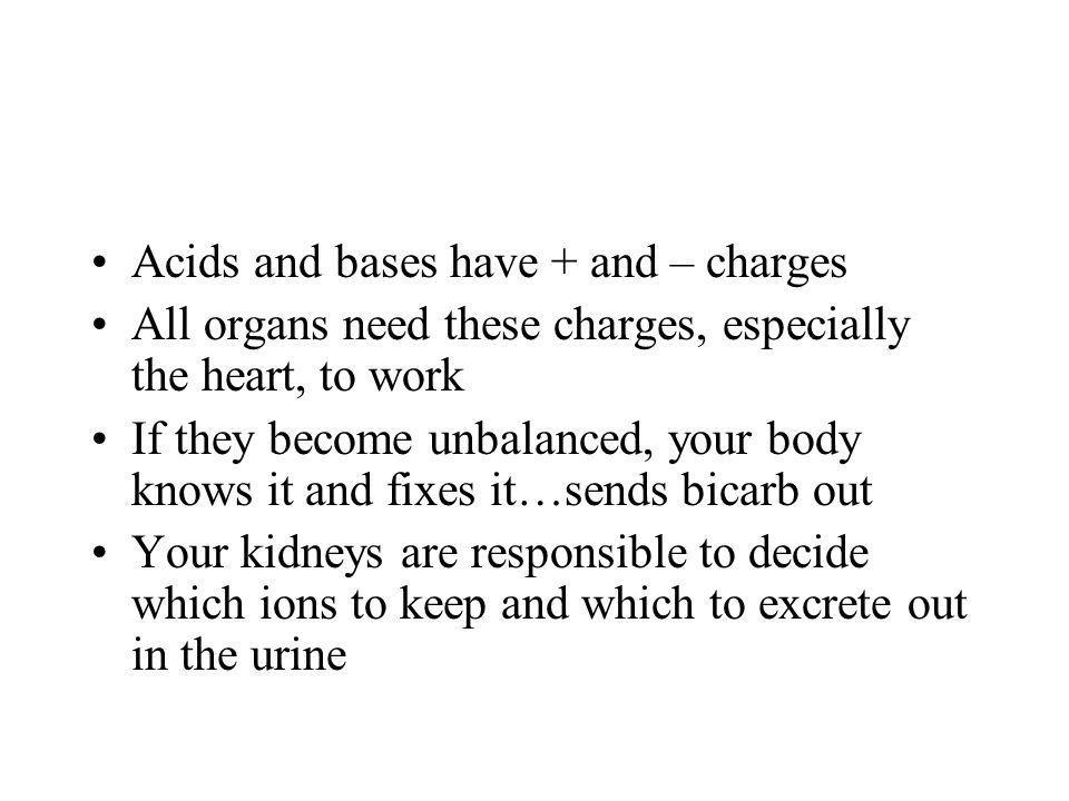 Acids and bases have + and – charges