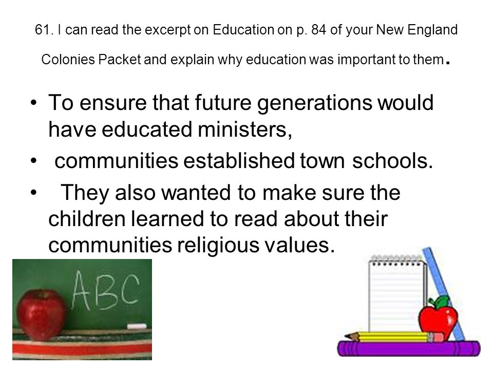 To ensure that future generations would have educated ministers,