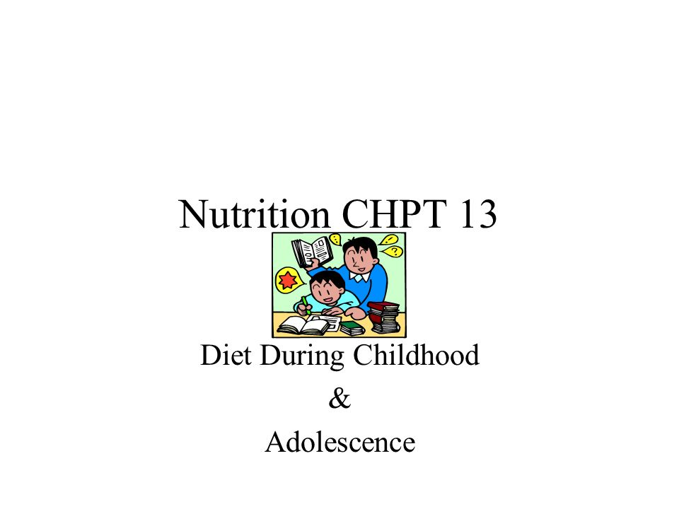 Diet During Childhood & Adolescence