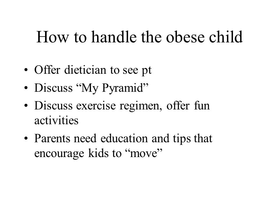 How to handle the obese child