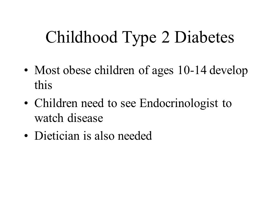 Childhood Type 2 Diabetes