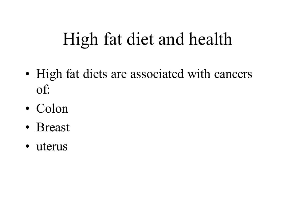 High fat diet and health