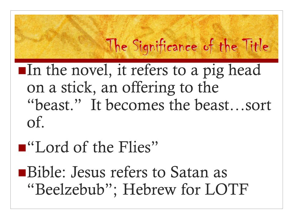meaning of the title lord of the flies