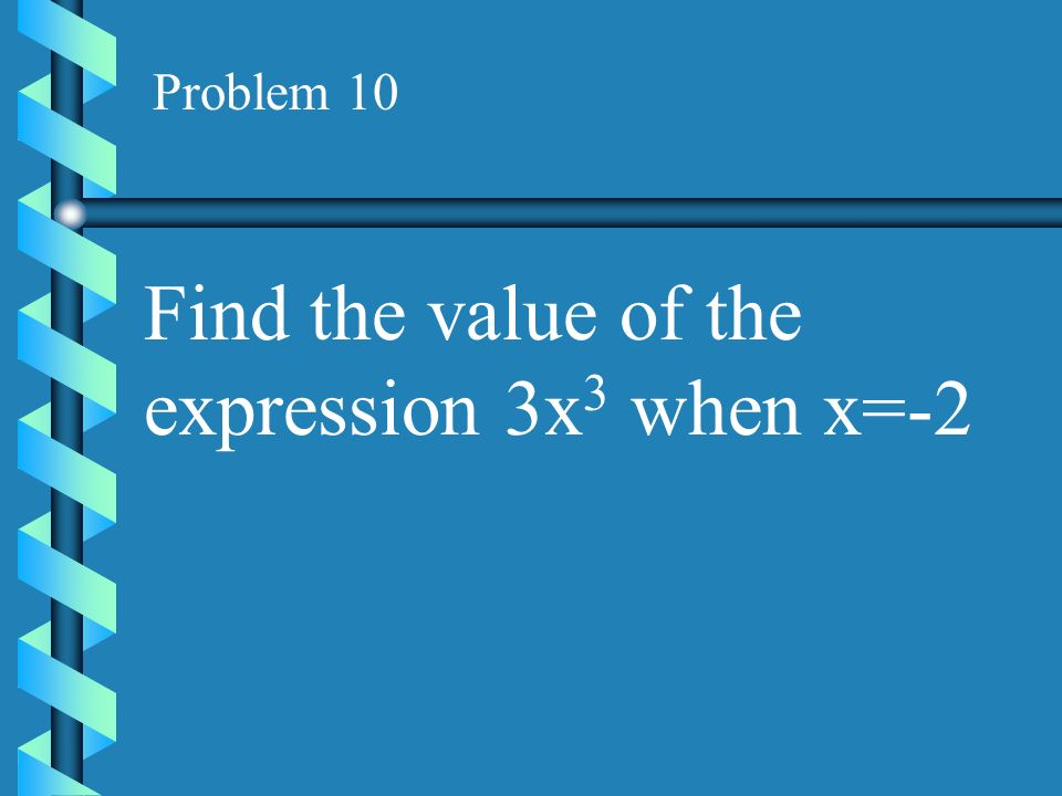 Find the value of the expression 3x3 when x=-2