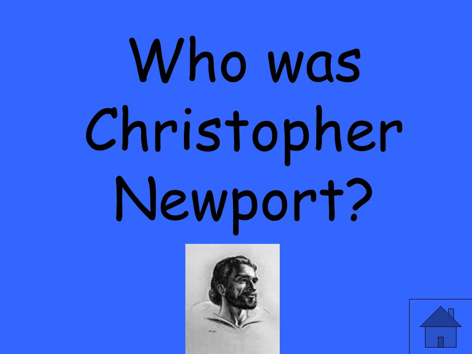 Who was Christopher Newport