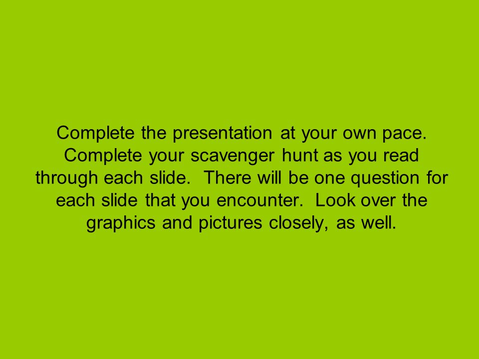Complete the presentation at your own pace