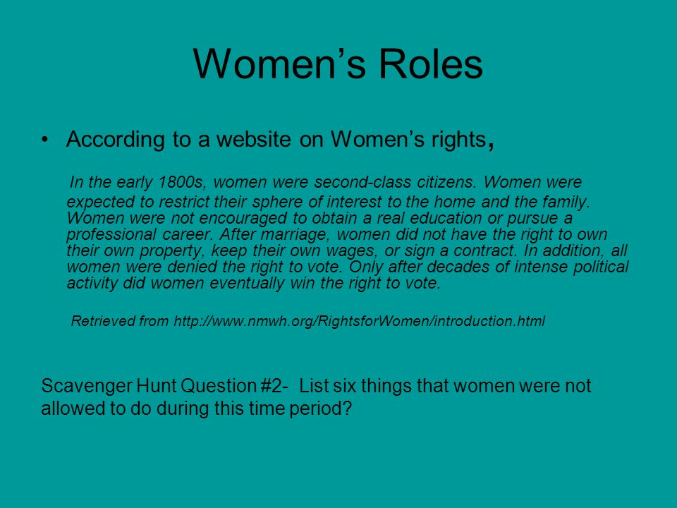 Women's Roles According to a website on Women's rights,