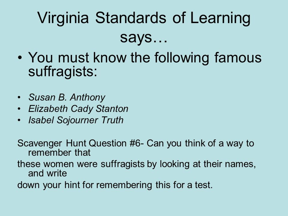 Virginia Standards of Learning says…