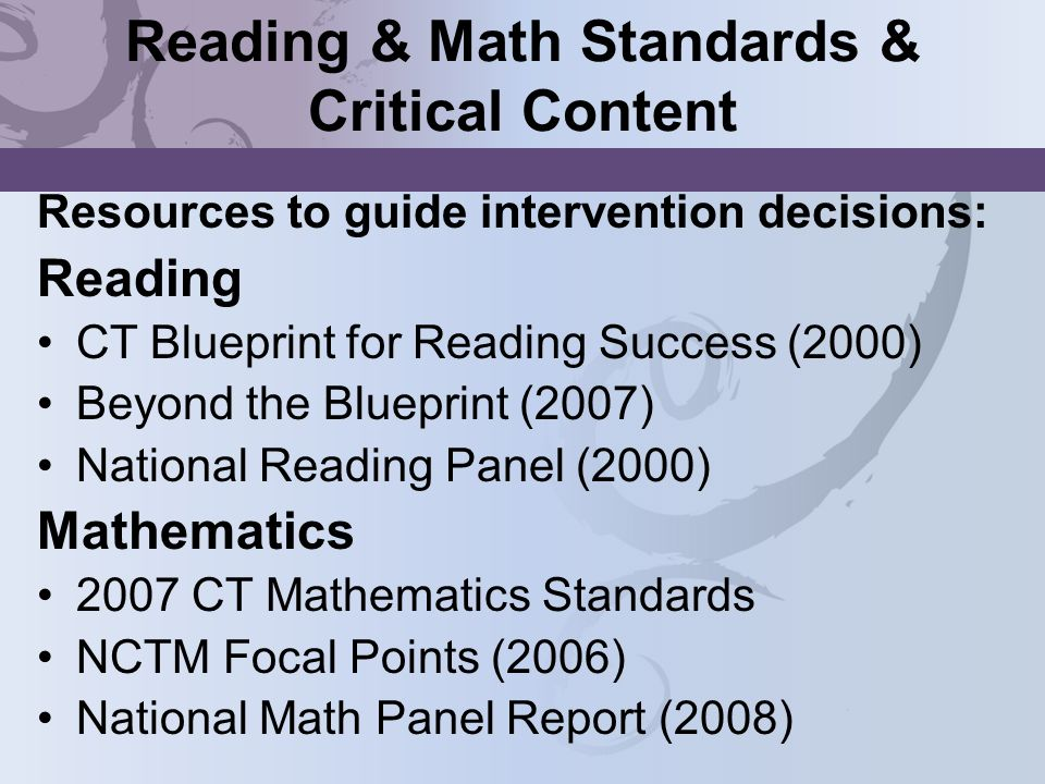 Reading & Math Standards & Critical Content