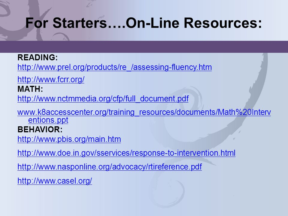 For Starters….On-Line Resources: