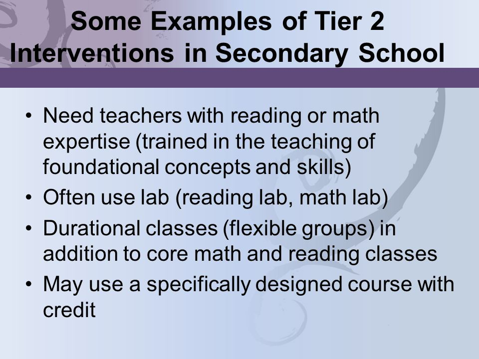 Some Examples of Tier 2 Interventions in Secondary School