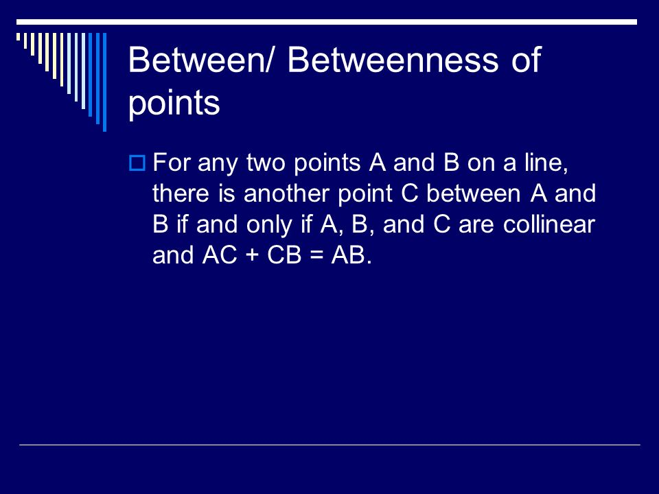 Between/ Betweenness of points