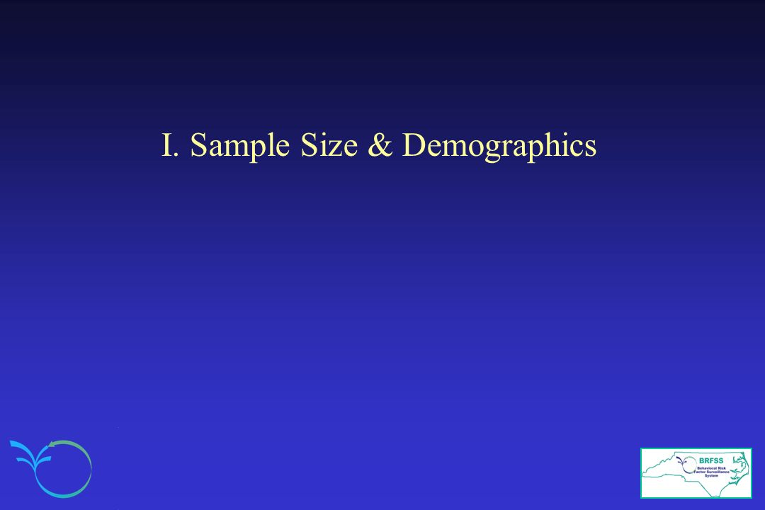 I. Sample Size & Demographics