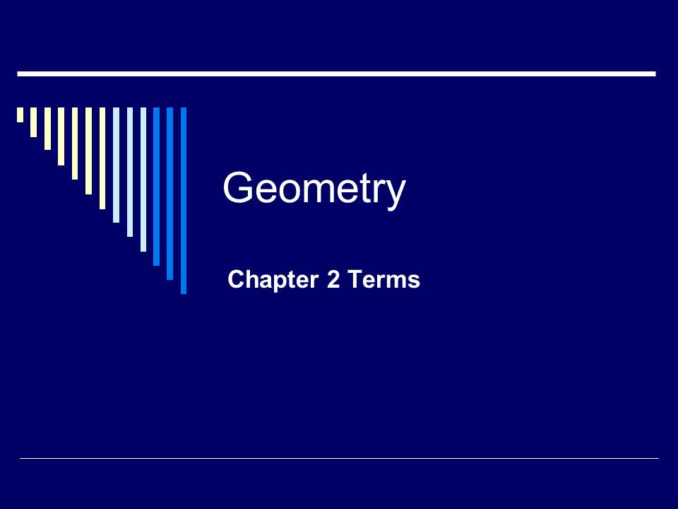 Geometry Chapter 2 Terms