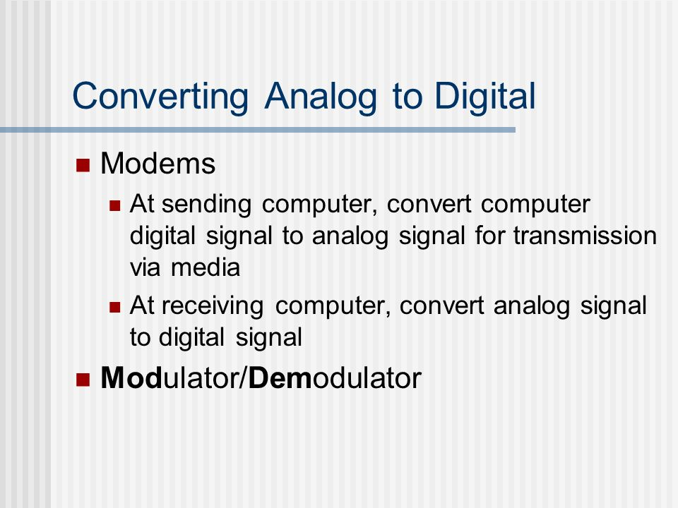 Converting Analog to Digital