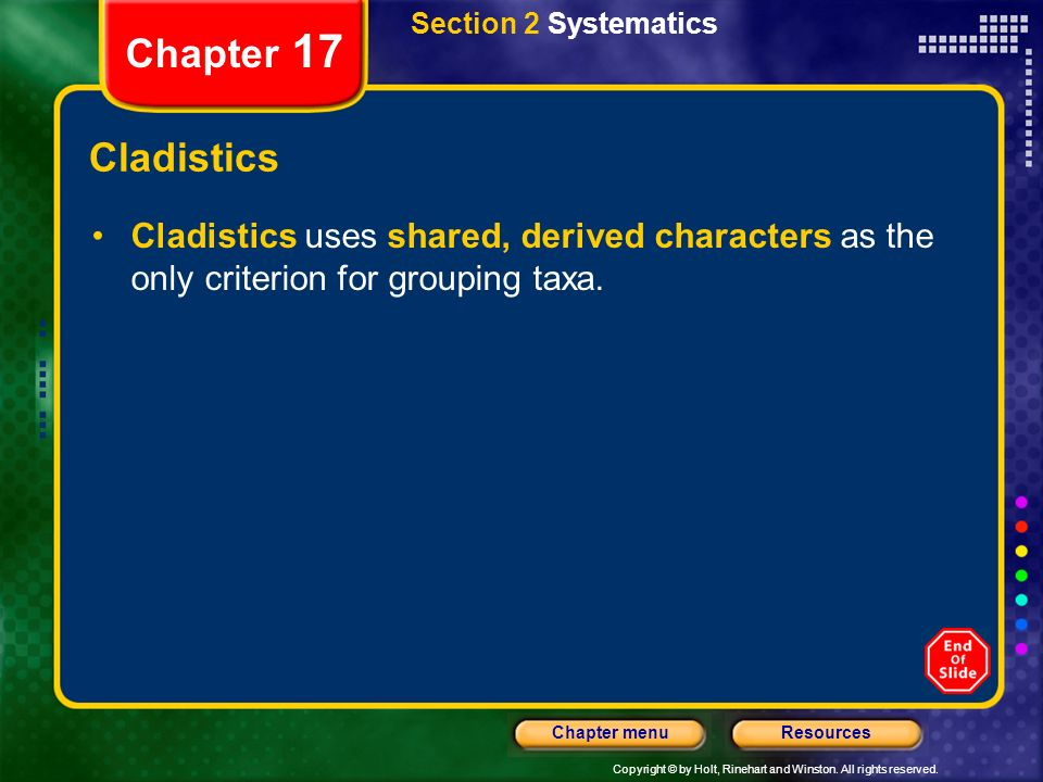 Section 2 Systematics Chapter 17. Cladistics.