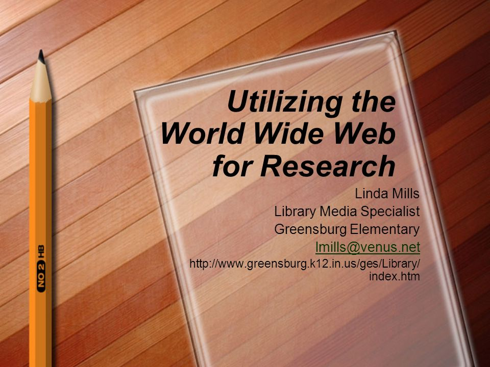 Utilizing the World Wide Web for Research