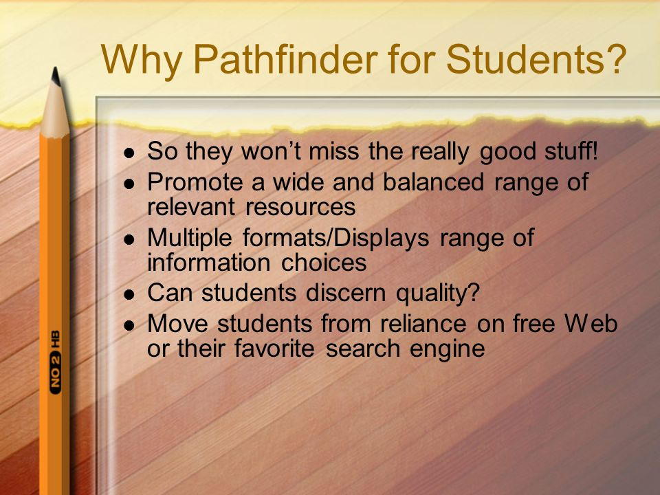 Why Pathfinder for Students